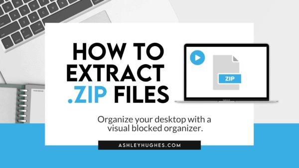 How to Extract .ZIP Files_Blog Header
